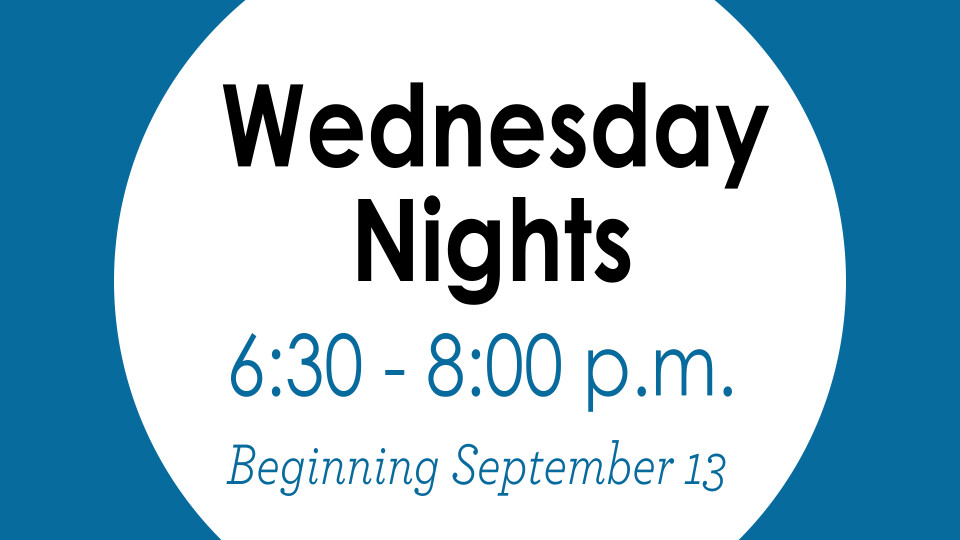 Wednesday Night, Connect Groups