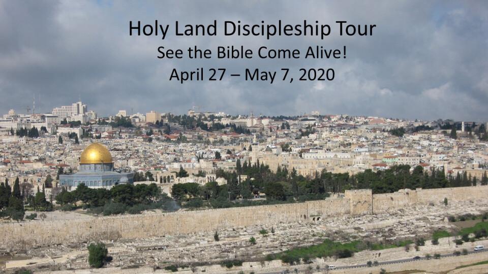 Holy Land Discipleship Tour