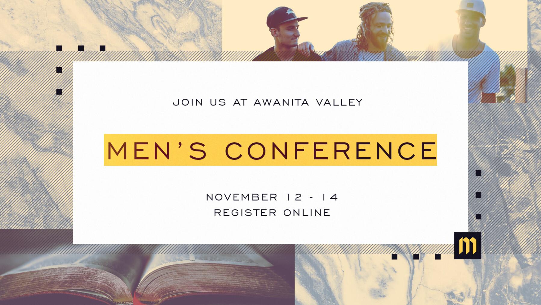 Men's Conferenceat Awanita Valley!