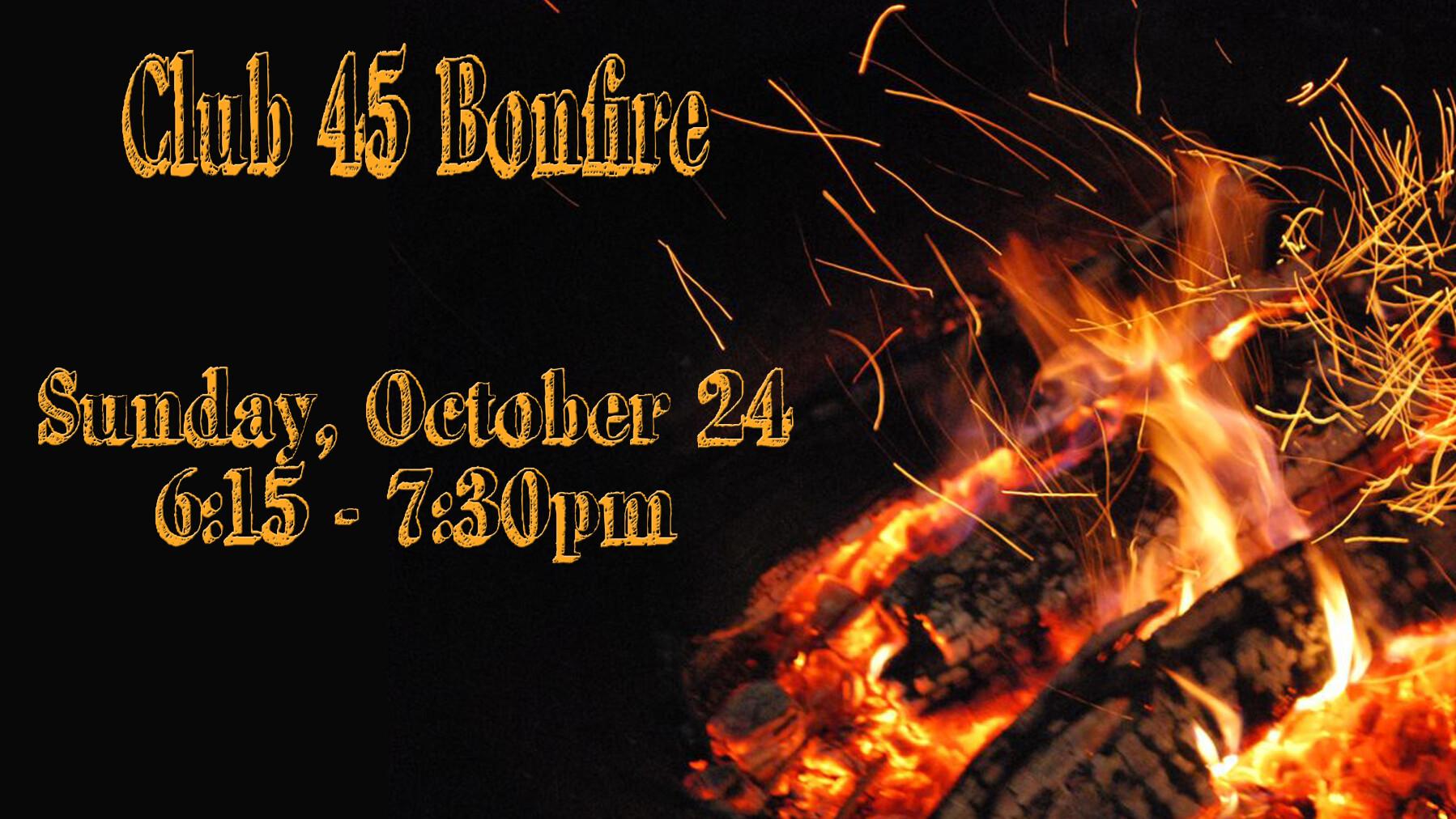 Club 45 Bonfire